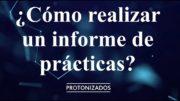 ¿Cómo realizar un informe de prácticas? Disección